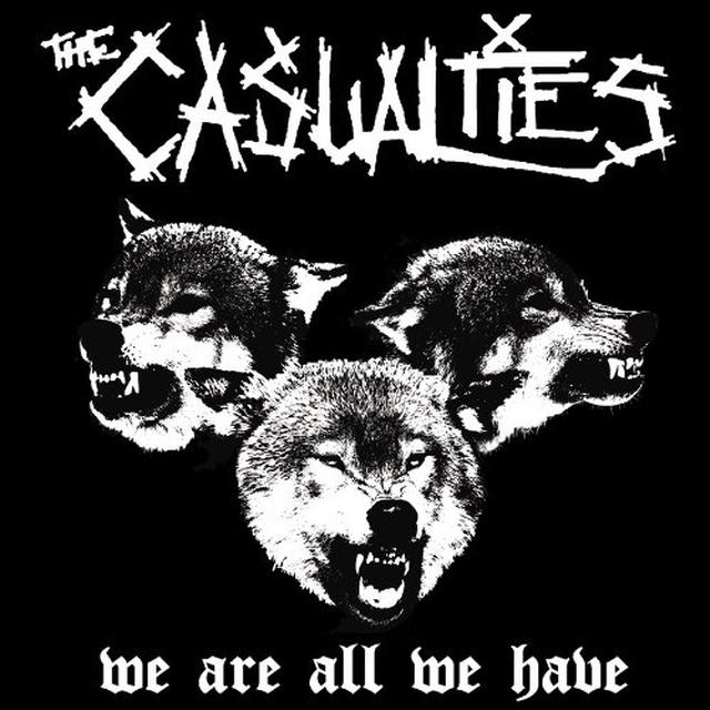 The Casualties WE ARE ALL WE HAVE Vinyl Record - Canada Import