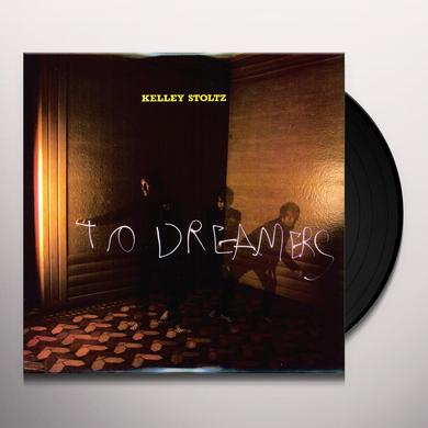Kelley Stoltz TO DREAMERS Vinyl Record - Canada Import