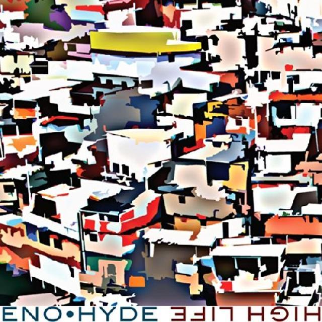 Eno & Hyde HIGH LIFE Vinyl Record - Canada Import