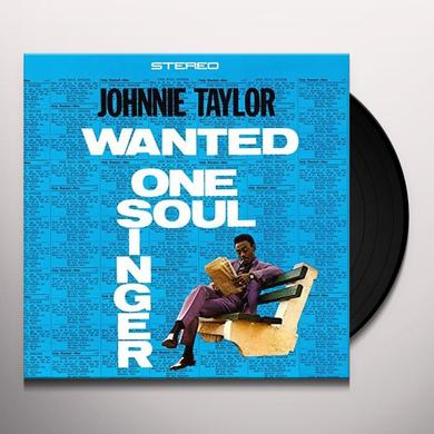Johnnie Taylor WANTED ONE SOUL SINGER Vinyl Record