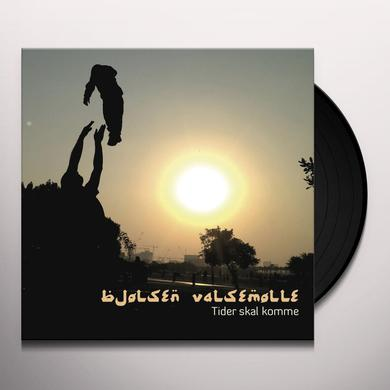 BJOLSEN VALSEMOLLE TIDER SKAL KOMME Vinyl Record