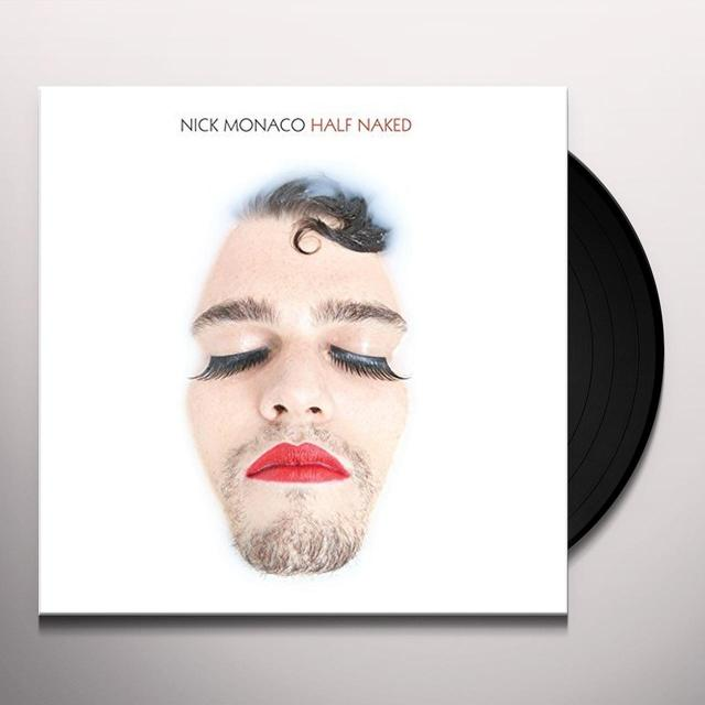 Nick Monaco HALF NAKED Vinyl Record - UK Import