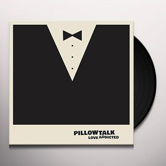 Pillowtalk LOVE ADDICTED Vinyl Record - UK Release
