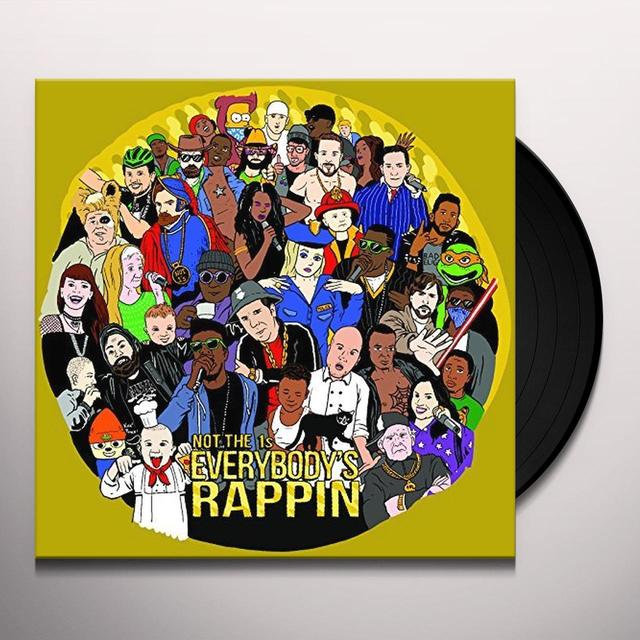 Not The 1s EVERYBODY'S RAPPIN' Vinyl Record - Picture Disc