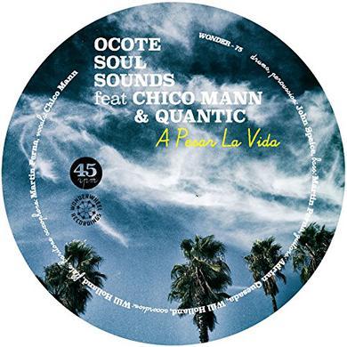 Ocote Soul Sounds PESAR LA VIDA / NOT YET Vinyl Record