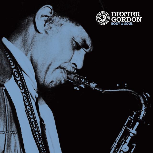 Dexter Gordon BODY & SOUL Vinyl Record - 180 Gram Pressing