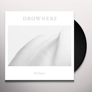 Drowners ON DESIRE Vinyl Record