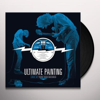 Ultimate Painting LIVE FROM THIRD MAN RECORDS Vinyl Record