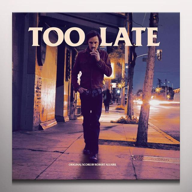 Robert Allaire TOO LATE / O.S.T. Vinyl Record - Colored Vinyl, Gatefold Sleeve, Limited Edition, Purple Vinyl