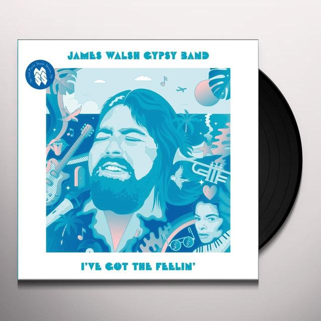 James Gypsy Band Walsh I'VE GOT THE FEELIN' Vinyl Record - Limited Edition, 180 Gram Pressing