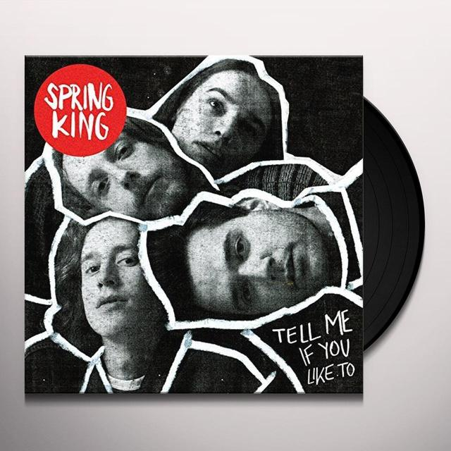 Spring King TELL ME IF YOU LIKE TO Vinyl Record - UK Import