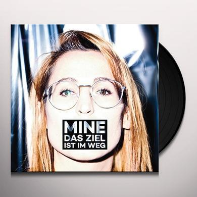 Mine DAS ZIEL IST IM WEG (GER) Vinyl Record
