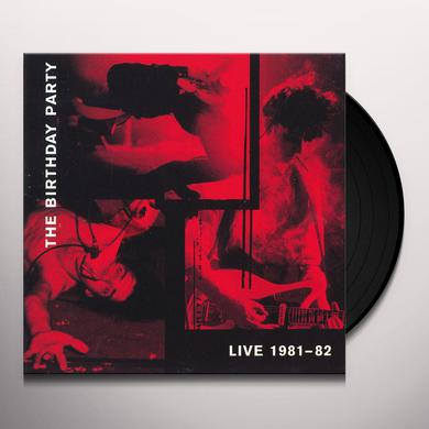 The Birthday Party LIVE 1981-1982 Vinyl Record