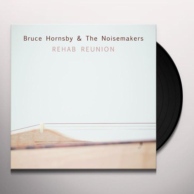 Bruce Hornsby & Noisemakers REHAB REUNION Vinyl Record
