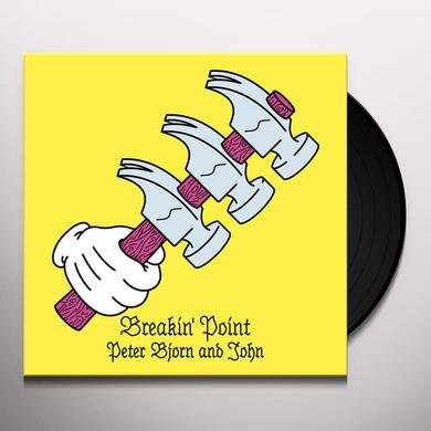 Peter Bjorn & John BREAKIN' POINT Vinyl Record