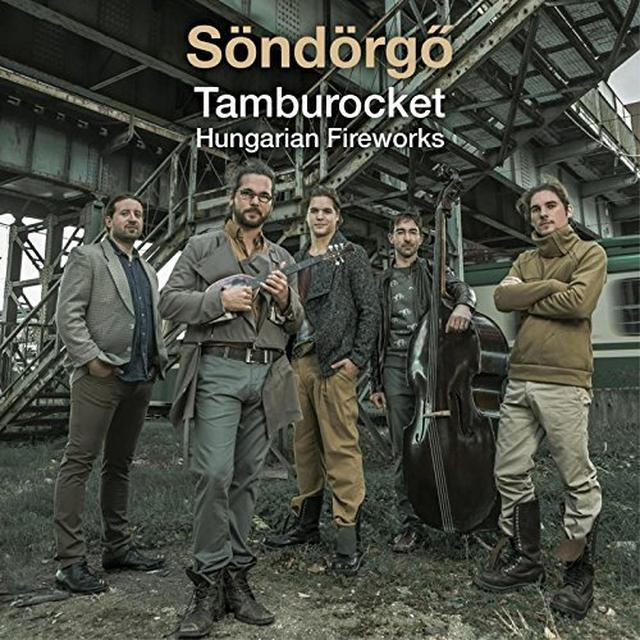 SONDORGO TAMBUROCKET HUNGARIAN FIREWORKS Vinyl Record - UK Import