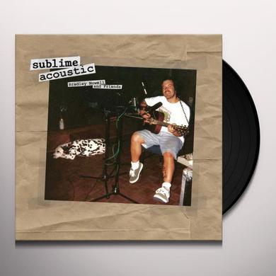 Sublime ACOUSTIC: BRADLEY NOWELL & FRIENDS Vinyl Record