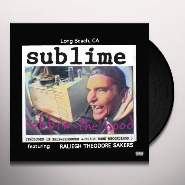 Sublime ROBBIN THE HOOD   (LENT) Vinyl Record - Gatefold Sleeve, Limited Edition