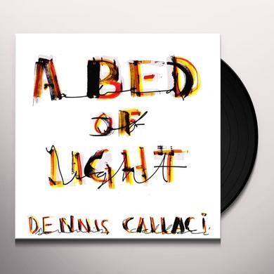 Dennis Callaci BED OF LIGHT Vinyl Record