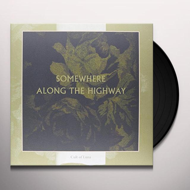 Cult Of Luna SOMEWHERE ALONG THE HIGHWAY Vinyl Record
