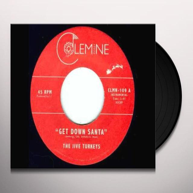 Jive Turkeys GET DOWN SANTA / FUNKY JESUS Vinyl Record