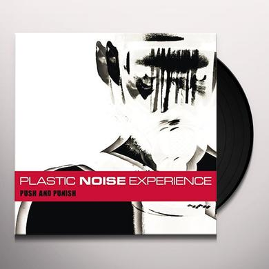 Plastic Noise Experience PUSH AND PUNISH Vinyl Record - w/CD, Limited Edition