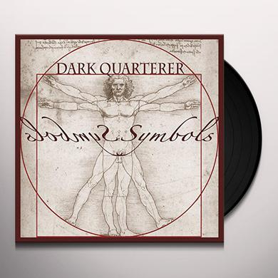 DARK QUARTERER SYMBOLS Vinyl Record