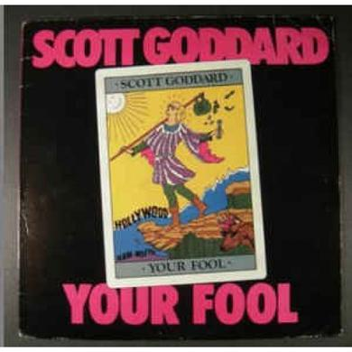 Scott Goddard YOUR FOOL Vinyl Record