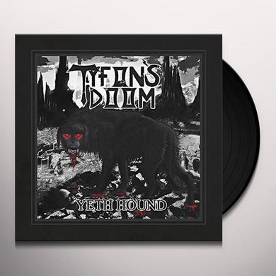 TYFON'S DOOM YETH HOUND Vinyl Record
