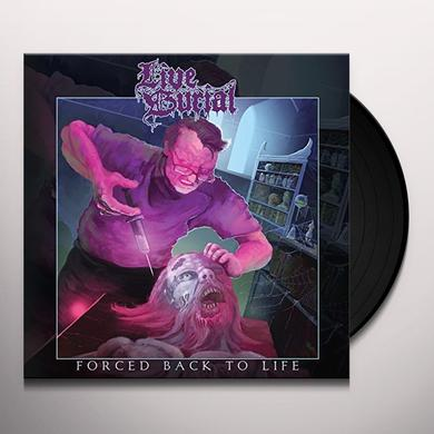 LIVE BURIAL FORCED BACK TO LIFE Vinyl Record