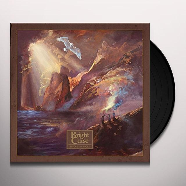 Bright Curse BEFORE THE SHORE Vinyl Record