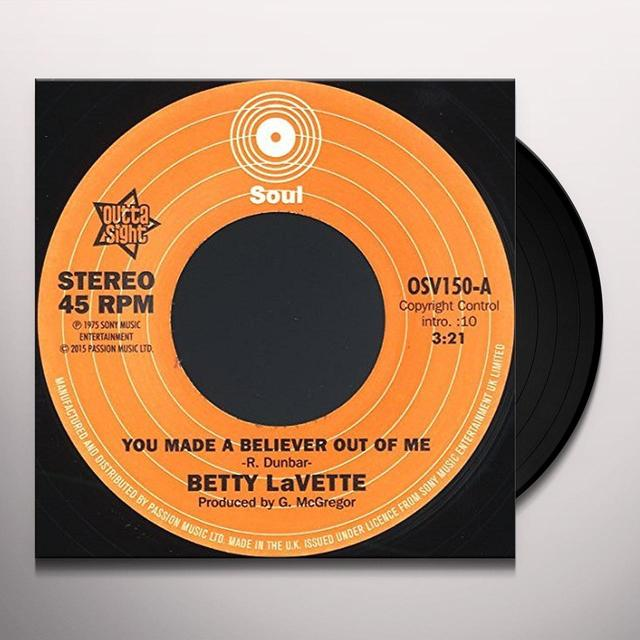 Betty Lavette YOU MADE A BELIEVER OUT OF ME / THANK YOU FOR Vinyl Record - UK Import