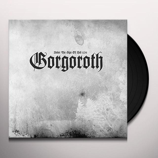Gorgoroth UNDER THE SIGN OF HELL 2011 Vinyl Record - UK Import
