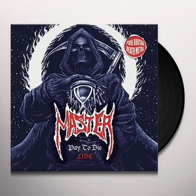 Master PAY TO DIE: LIVE Vinyl Record