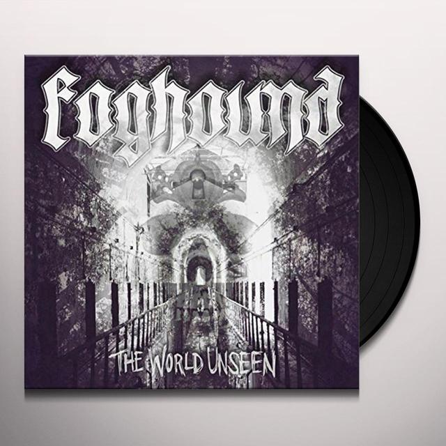 FOGHOUND WORLD UNSEEN Vinyl Record