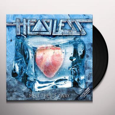 HEADLESS MELT THE ICE AWAY Vinyl Record