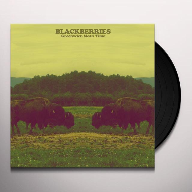 BLACKBERRIES GREENWICH MEAN TIME Vinyl Record
