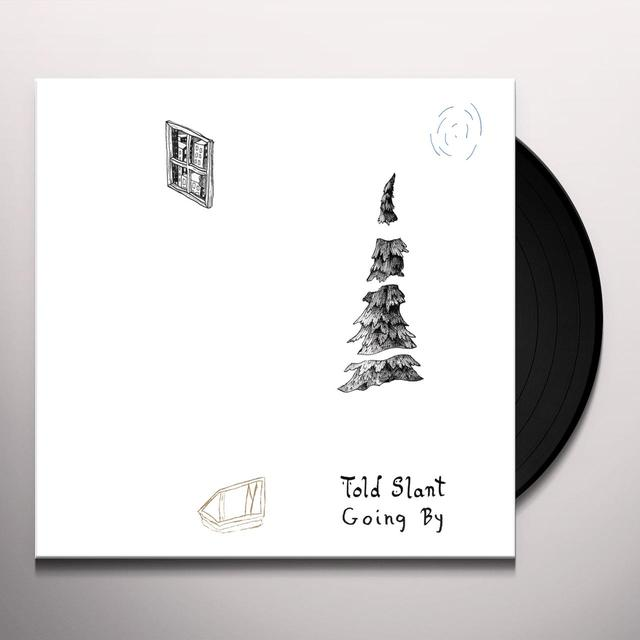 Told Slant GOING BY Vinyl Record - Digital Download Included