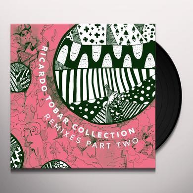 Ricardo Tobar COLLECTION REMIXES PART TWO Vinyl Record