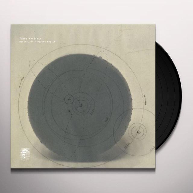 MATTHEW OH PSYCHO HUB Vinyl Record