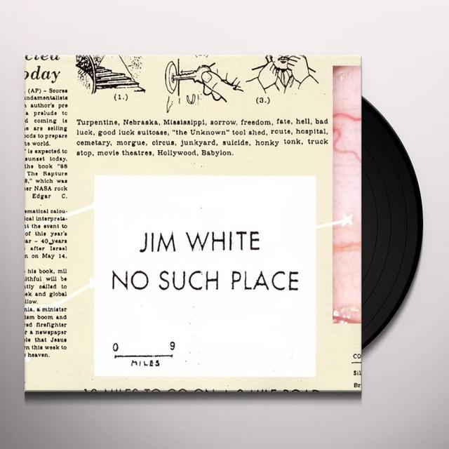 Jim White NO SUCH PLACE Vinyl Record - Digital Download Included