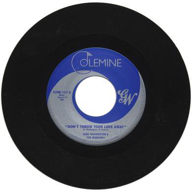 Gene Washington / Ironsides DON'T THROW YOUR LOVE AWAY Vinyl Record