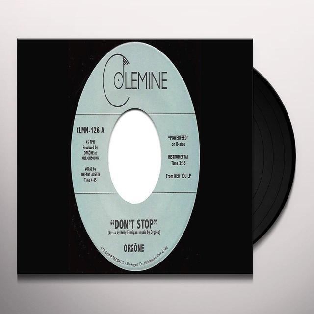 Orgone DON'T STOP Vinyl Record