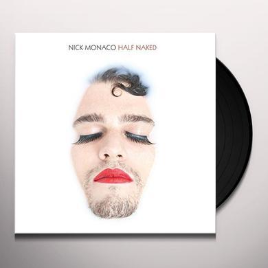 Nick Monaco HALF NAKED Vinyl Record