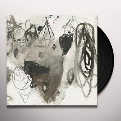 Ian William Craig CENTRES Vinyl Record - UK Release