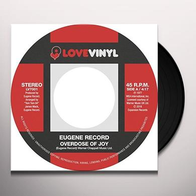 Eugene Record OVERDOSE OF JOY / I WANT TO BE WITH YOU Vinyl Record
