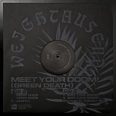 WEIGHTAUSEND MEET YOUR DOOM! (GREEN DEATH) Vinyl Record