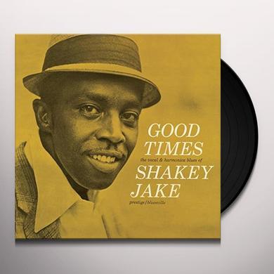 Shakey Jake GOOD TIMES Vinyl Record