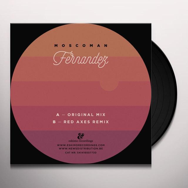 MOSCOMAN FERNANDEZ (RED AXES REMIX) Vinyl Record
