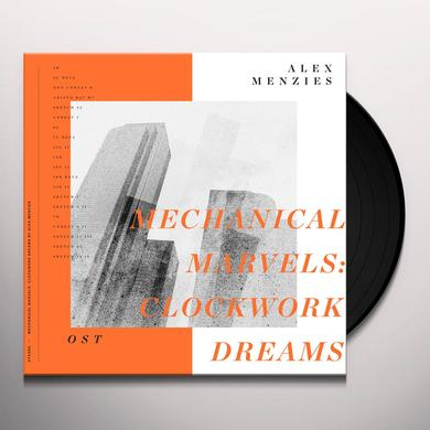 Alex Menzies MECHANICAL MARVELS: CLOCKWORK DREAMS Vinyl Record